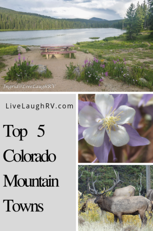 Pinterest pin for Colorado, top 5 Colorado towns, must see towns in Colorado, #visitColorado, #topmountaintowns