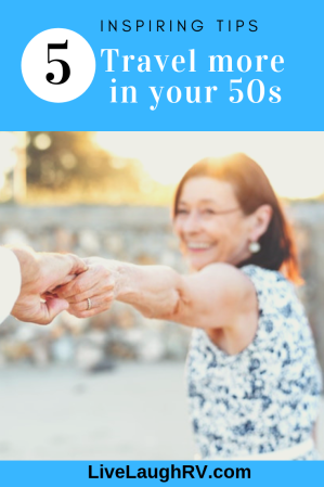 #travel inspiration #5 tips to travel more #travel more in your 50s