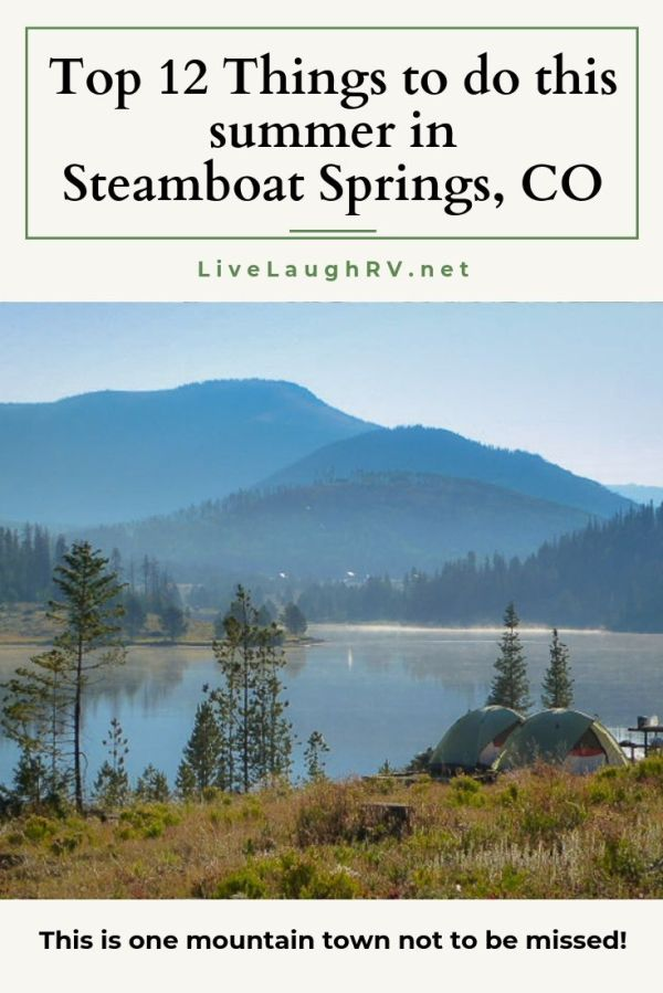 Pinterest Pin for Top 12 things to do this summer in Steamboat Springs, Colorado